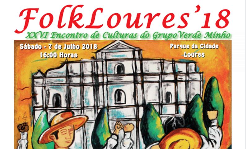 FolkLoures 2018 – XXVI Encontro de Culturas