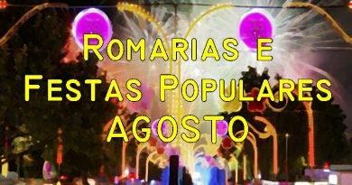 Romarias e Festas Populares no mês de Agosto