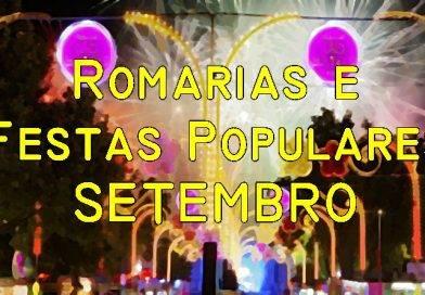Romarias e Festas Populares no mês de Setembro