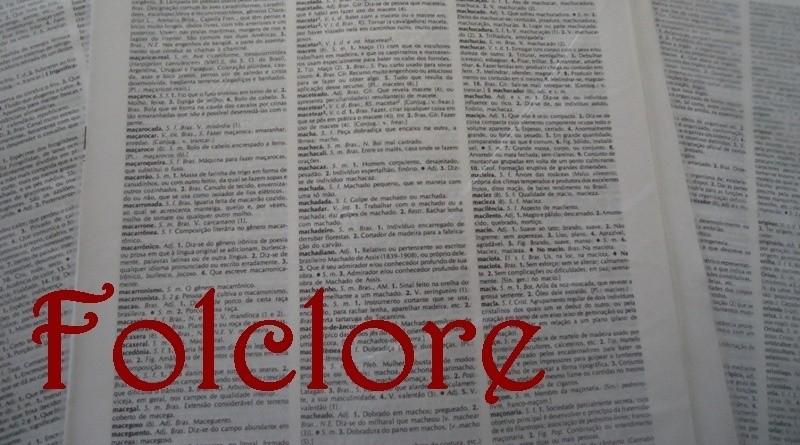 Glossário temático sobre Etnografia e Folclore: Folclore