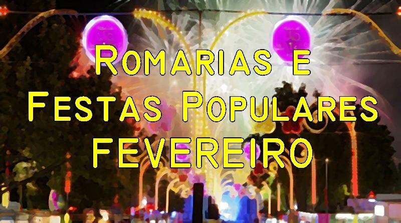 Romarias e Festas Populares em Fevereiro