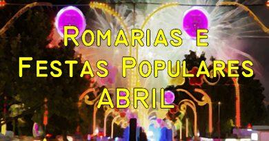 Romarias e Festas Populares em Abril