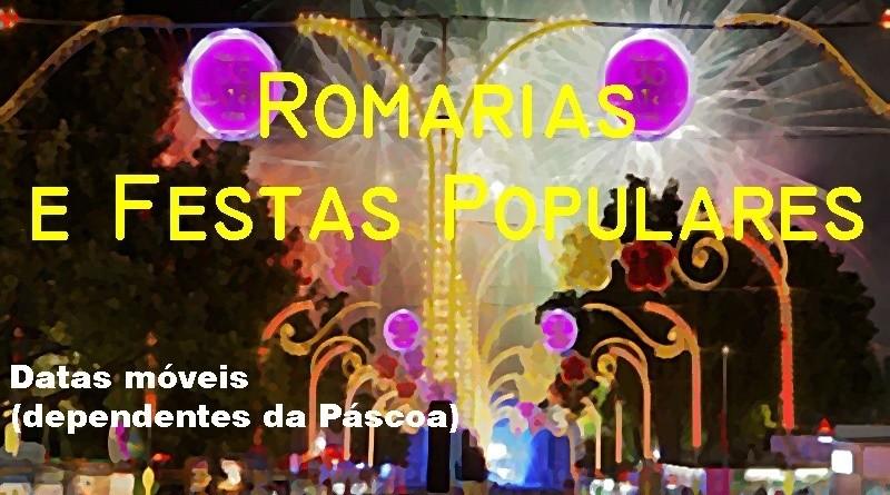 Festas e Romarias dependentes da data da Páscoa