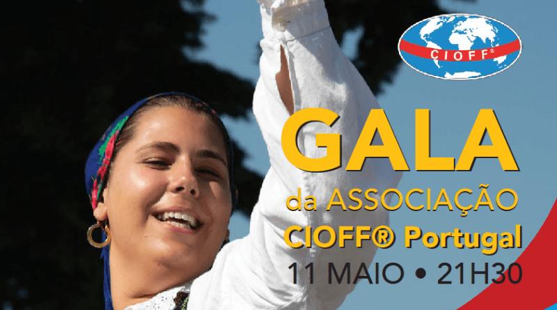 Gala da Associação CIOFF Portugal – 11 de maio de 2019