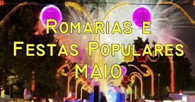 Romarias e Festas Populares em Maio
