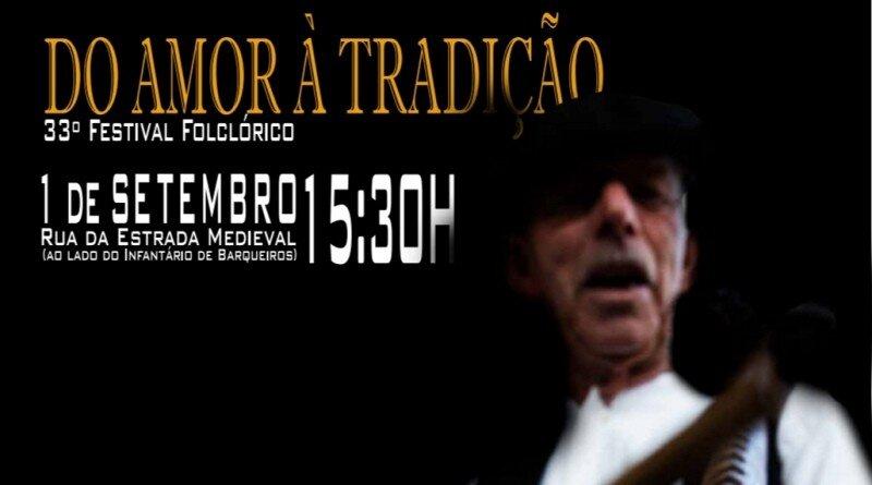 """33º Festival Folclórico """"Do Amor à Tradição"""""""