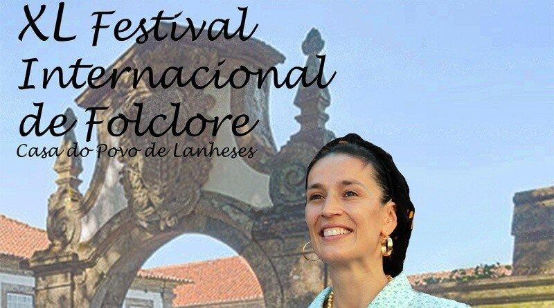 40º Festival Internacional de Folclore - Casa do Povo de Lanheses