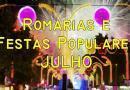 Romarias e Festas Populares que se realizam durante o mês de Julho em Portugal