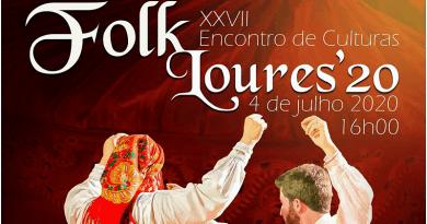 FolkLoures'20 -XXVII Encontro de Culturas