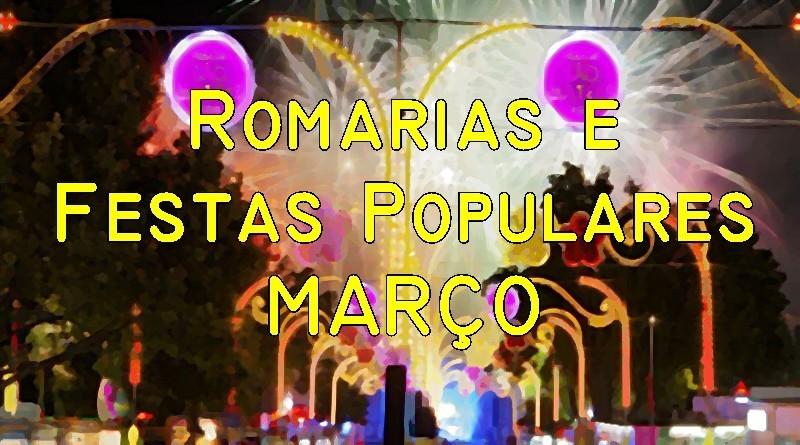 Romarias e Festas Populares em Março