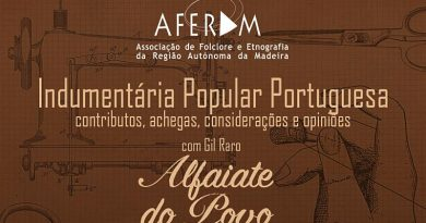 AFERAM, Associação de Folclore e Etnografia da Região Autónoma da Madeira - Indumentária Popular Portuguesa - contributos, achegas, considerações e opiniões.